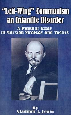 vladimir ilyich lenin 2 essay Vladimir ilyich ulyanov, better known as lenin (help info) (22 april 1870 – 21 january 1924) was a russian lawyer, revolutionary, and the leader of the bolshevik party and of the october revolution.